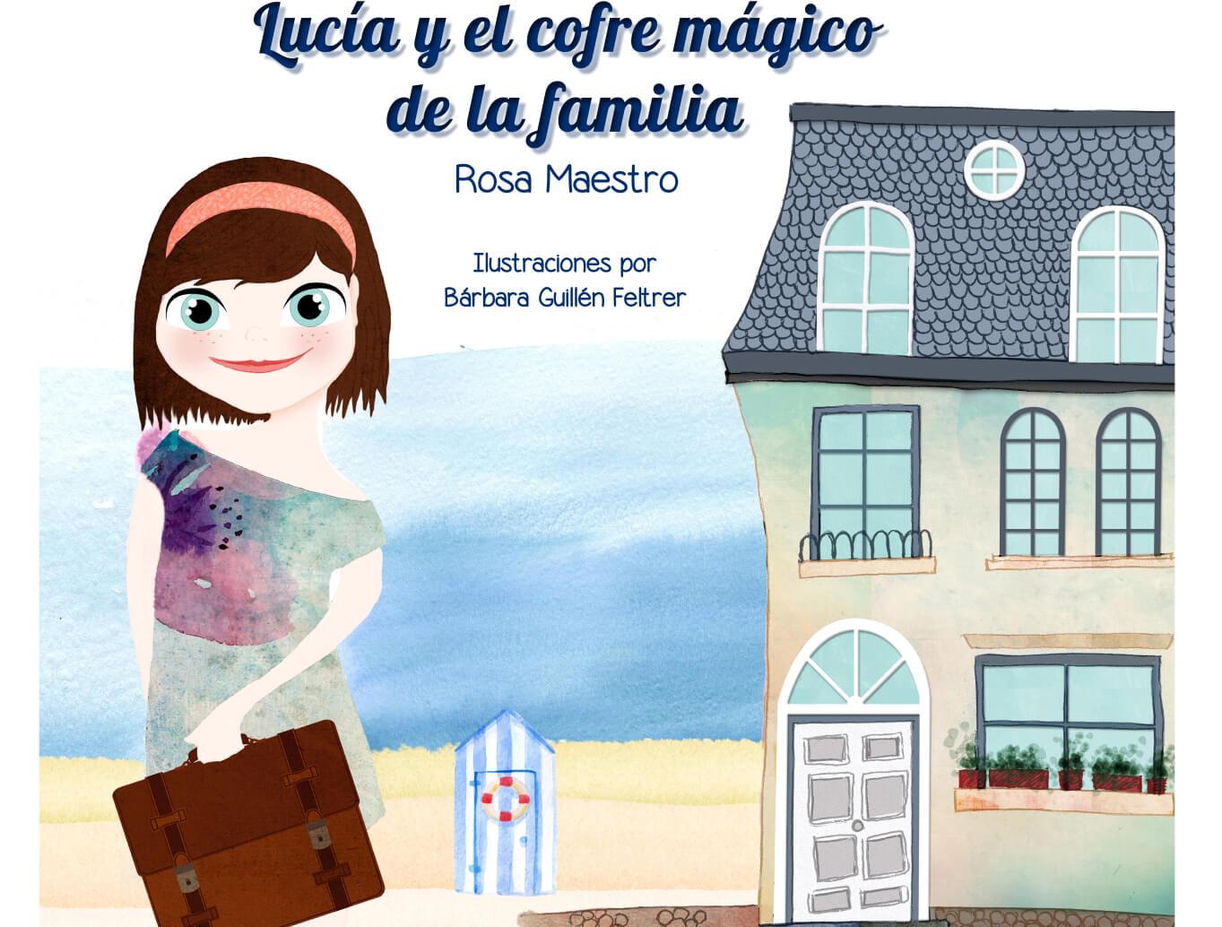 Lucia y el cofre mágico de la familia